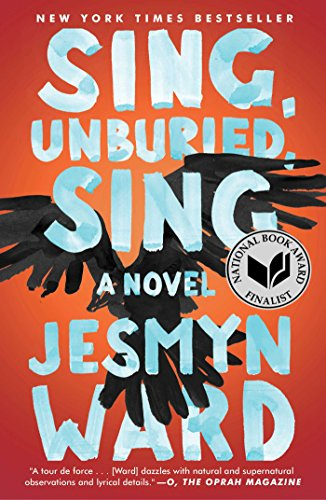 Sing, Unburied, Sing: A Novel cover