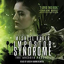 Impostor Syndrome Audiobook by Mishell Baker Narrated by Arden Hammersmith