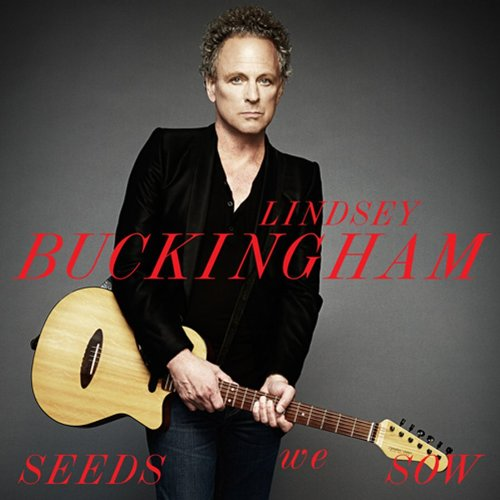 CD : Lindsey Buckingham - Seeds We Sow (CD)