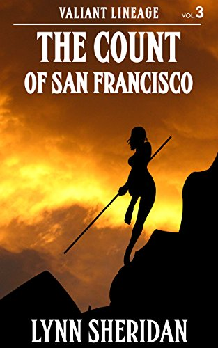 The Count of San Francisco (Valiant Lineage Book 3) (English Edition)