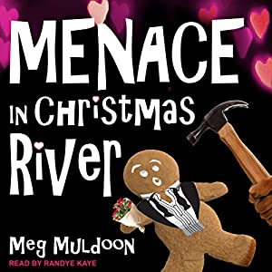 Menace in Christmas River Audiobook