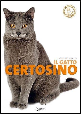 Il Gatto Certosino Mariolina Cappelletti 9788841248171 Books
