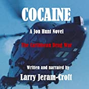 Cocaine: Jon Hunt 03 | Larry Jeram-Croft