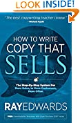 #8: How to Write Copy That Sells: The Step-By-Step System for More Sales, to More Customers, More Often