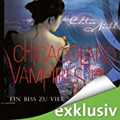 Ein Biss zu viel (Chicagoland Vampires 5) | Chloe Neill