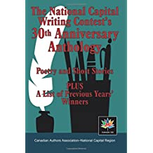 The National Capital Writing Contest's 30th Anniversary Anthology