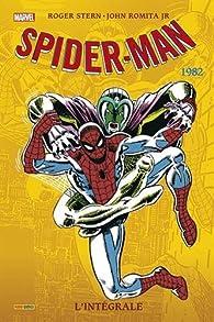 Spider-Man, L'intégrale : 1982 par Roger Stern