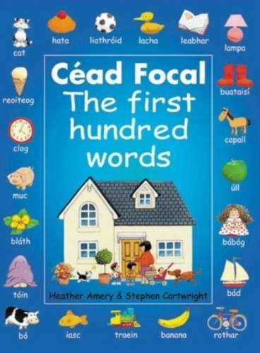 By Heather Amery CǸad Focal: The First Hundred Words (Irish Edition) [Paperback] ebook