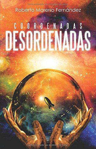 Descargar Libro Coordenadas Desordenadas Roberto Moreno FernÁndez
