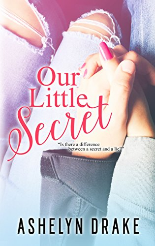 Our Little Secret by [Drake, Ashelyn]