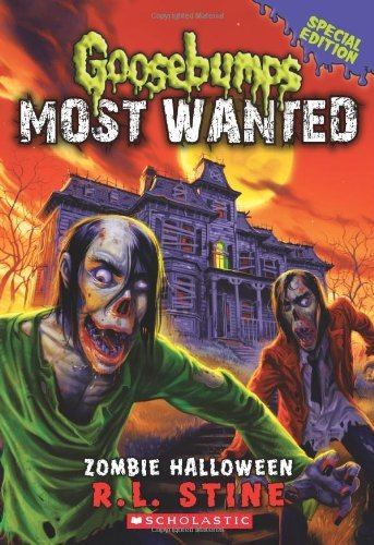 { [ ZOMBIE HALLOWEEN (GOOSEBUMPS: MOST WANTED #01) ] } Stine, R L ( AUTHOR ) Jun-24-2014 Paperback