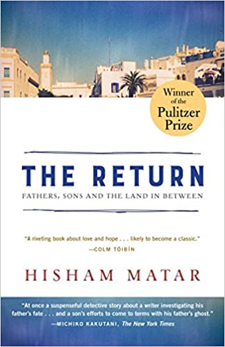 The Return (Pulitzer Prize Winner): Fathers, Sons and the