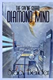 Diamond Mind, Stacy Bender, 0615904734