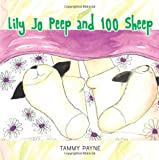 Lily Jo Peep and 100 Sheep, Tammy Payne, 1491840919