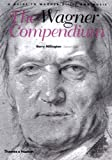 The Wagner Compendium, Barry Millington, 0500282749