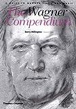 The Wagner Compendium, Barry Millington, 0500282749