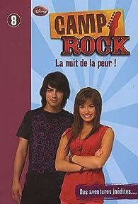 Camp Rock, tome 8 : La Nuit de la Peur ! par Karin Gist