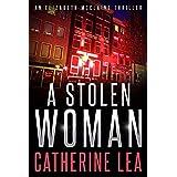 A Stolen Woman (An Elizabeth McClaine Thriller Book 3)