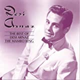 The Best of Desi Arnaz: The Mambo King