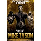 Mike Tyson Iron Mike Boxing Sports Poster 12x18