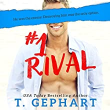 #1 Rival: #1 Series Audiobook by T Gephart Narrated by Grace Grant
