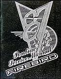 Pontiac Service Manuel Firebird (1987 Firebird Service Manual)