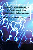 Band Journal - E. Coli and the Heimlich Maneuver, L. Holt, 1494770563