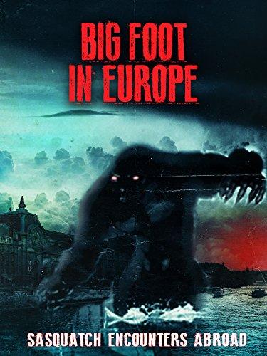 Bigfoot in Europe on Amazon Prime Video UK