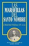 Las Maravillas Del Santo Nombre, el Rvdo. Paul O'Sullivan, 0895557290