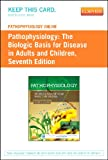 Pathophysiology Online for Pathophysiology (Access Code): The Biologic Basis for Disease in Adults and Children