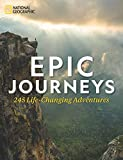 Epic Journeys: 245 Life-Changing Adventures: more info