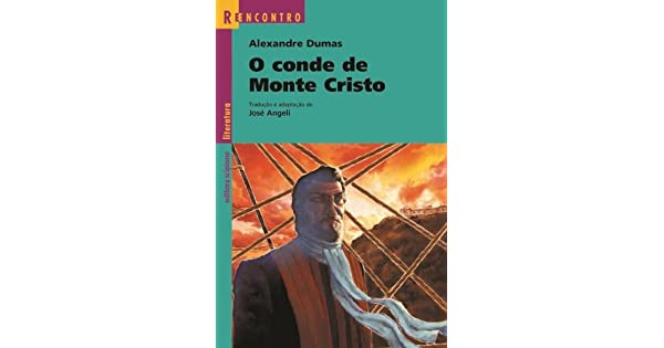 O Conde De Monte Cristo Coleção Reencontro Literatura Alexandre