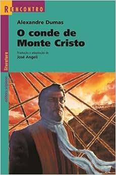 O Conde De Monte Cristo - Coleção Reencontro Literatura