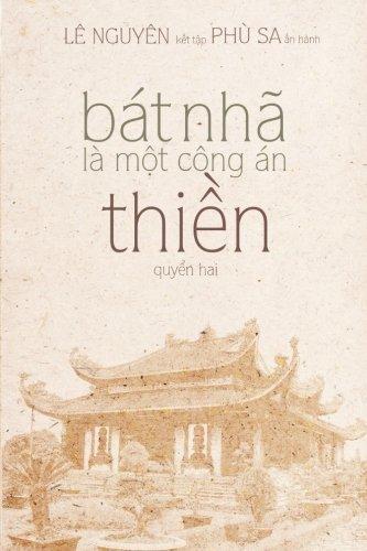 Mot Bat - Bat Nha La Mot Cong An Thien - Quyen 2 (Vietnamese Edition)