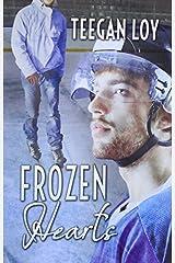 Frozen Hearts by Teegan Loy (2014-08-22) Paperback