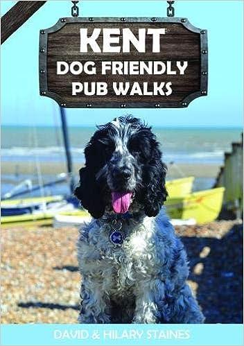 Kent Dog Friendly Pub Walks 2019: 20 Dog Walks: Amazon co uk: David