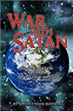 War with Satan, David B. Butcher, 146538264X