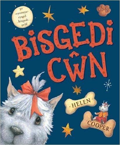 Bisgedi Cwn by Helen Cooper (2008-09-30)