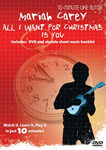 All I Want For Christmas Is You Chords.Amazon Com 10 Minute Uke Tutor Mariah Carey All I Want