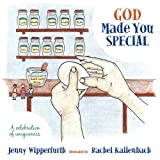 God Made You Special, Jenny Wipperfurth, 1449704425