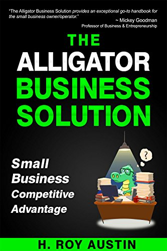 Amazon the alligator business solution ebook roy austin the alligator business solution by austin roy fandeluxe Image collections