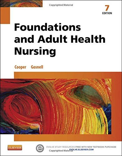 Foundations and Adult Health Nursing, 7e by Kim Cooper RN MSN (2014-09-08)