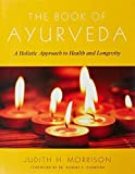 download ebook the book of ayurveda: a holistic approach to health and longevity by morrison, judith (1995) paperback pdf epub