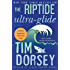 The Riptide Ultra-Glide: A Novel (Serge Storms series Book 16)