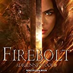 Firebolt: Dragonian Series, Book 1 | Adrienne Woods