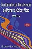 img - for Fundamentos de transferencia de momento, calor y masa/ Fundamentals of Momentum, Heat and Mass Transfer (Spanish Edition) book / textbook / text book
