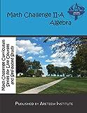 img - for Math Challenge II-A Algebra (Math Challenge Curriculum Textbooks) book / textbook / text book