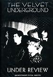 The Velvet Underground - Under Review