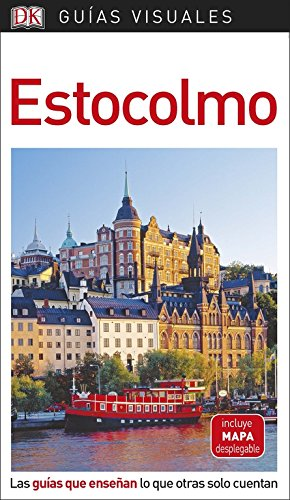 Guía Visual Estocolmo: Las guías que enseñan lo que otras solo ...
