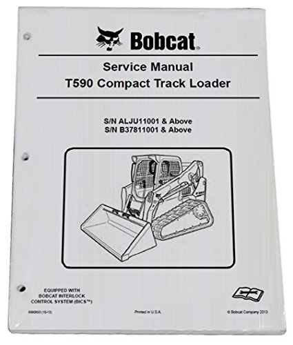 Bobcat T590 Compact Track Loader Repair Workshop Service Manual - Part Number # 6990693 by Bobcat (Image #1)